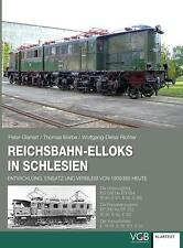 Reichsbahn-Elloks in Schlesien von Thomas Borbe, Peter Glanert und Wolfgang-Dieter Richter (2015, Gebundene Ausgabe)