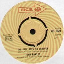 "[JIMMY WEBB] JOHN ROWLES ~ THE PAIN GOES ON FOREVER ~ 1968 UK 7"" SINGLE [Ref.1]"