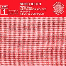 SYR 1: Anagrama [EP] by Sonic Youth (CD, Jun-1997, SYR)