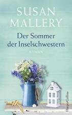 Der Sommer der Inselschwestern von Susan Mallery (2017, Taschenbuch)