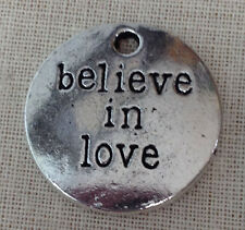 """(20) """"believe in love"""" Tibetan Silver Round Charms ~Ships FAST from USA"""