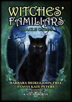 Witches' Familiars Oracle Cards by Barbara Meiklejohn-Free & Flavia Kate Peters