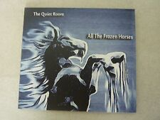 THE QUIET ROOM ALL THE FROZEN HORSES ULTRA RARE AUSTRALIAN ONLY CD!