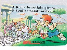 """SCHEDA TELEFONICA G G 906-""""TELECOM""""-""""A ROMA LE NOTIZIE GIRANO-ITALIA COLLEZIONA"""""""