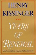 Years of Renewal by Kissinger, Henry, Good Book