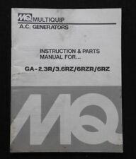 MULTIQUIP GA 2.3R 3.6RZ 6RZR 6RZ GENERATOR OPERATORS MANUAL & PARTS CATALOG NICE