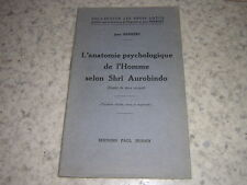 1960.anatomie psychologique homme Shri Aurobindo / Jean Herbert.yoga Inde