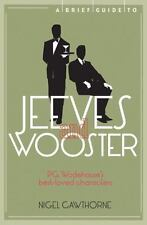 A Brief Guide to Jeeves and Wooster, Cawthorne, Nigel