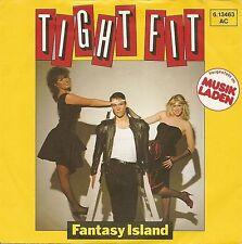 """Tight Fit - Fantasy Island / Like Wildfire (7"""" Jive Vinyl-Single Germany 1982)"""