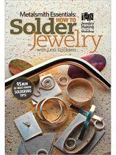 How to Solder Jewelry Lexi Erickson DVD Metalsmith Essentials jewelry