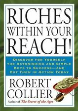 Riches within Your Reach! by Robert Collier Paper back Very Good Condition