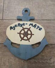 Antique Vintage Folk art Painted Anchor Sign wooden decor aye aye mate