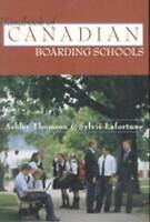 Handbook of Canadian Boarding Schools by Sylvie Lafortune, Ashley Thomson...