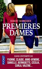 PREMIÈRES DAMES*Dans l'intimité de  Yvonne,Claude,Anne-Aymone.....8 *R.SCHNEIDER