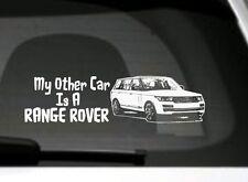 L'altra mia auto è un Range Rover, Land Rover, auto finestra / Paraurti Adesivo, firmare