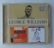 George Williams : Swing Classics in Stereo  / Put On Your Dancing Shoes CD Album