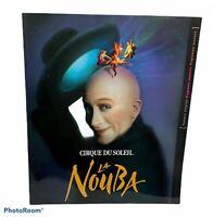 Downtown Disney La NOUBA Program Souvenir Book Pleasure Island Cirque Du Soleil