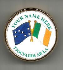 Irish Republican / Easter Rising / Personalised Tiocfaidh Ar La Pin Badge