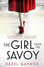 Gaynor, Hazel, The Girl From The Savoy, Very Good, Paperback