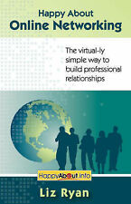 USED (VG) Happy About Online Networking: The virtual-ly simple way to build prof