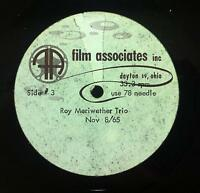 ROY MERIWETHER TRIO Acetate Live Dayton Ohio November 08/1965 LP VG Rare Mono
