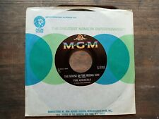 THE ANIMALS - THE HOUSE OF THE RISING SUN - ORIGINAL MGM 45
