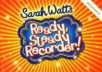 READY STEADY RECORDER Watts Pupils Book +CD*