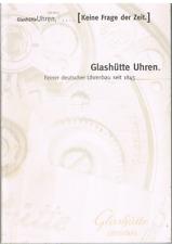 Buch, Glashütte Uhren, Feiner deutscher Uhrenbau seit 1845, ohne Jahr bebildert