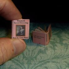 ELIZABETH B. BROWNING HOW DO I LOVE THEE? DOLLHOUSE MINIATURE BOOK 1:12 SCALE