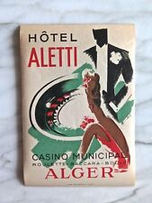 HÔTEL ALETTI, ALGER...ORIGINAL MINT LUGGAGE LABEL CIRCA 1930s