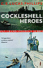 Cockleshell Heroes (Pan Grand Strategy Series), By C.E.Lucas Phillips,in Used bu