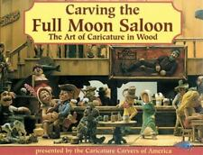 Carving the Full Moon Saloon: The Art of Caricatures NE 1995 Edition