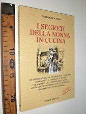 NORMA CARPIGNANO SEGRETI DELLA NONNA IN CUCINA 2013 GASTROMIA SC135