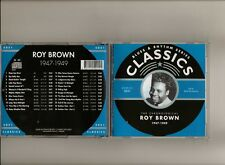 ROY BROWN 1947-49 CLASSICS CD JUST REISSUED LONG OUT OF PRINT NEW SEALED
