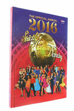 Official Strictly Come Dancing Annual 2016: The Official Companion to the Hit ..