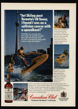 1975 CANADIAN CLUB Whisky - CN Tower - Toronto - Jet Ski - VINTAGE ADVERTISEMENT