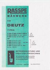 Deutz  Bedienungsanleitung und Ersatzteilliste Raspe Mähwerk 05 + 06 Baureihe