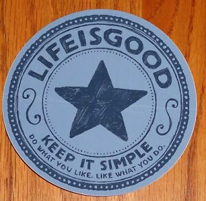 """Life is Good Sticker 4"""" Round Keep It Simple Star Shades of Blue New w/Flaw"""