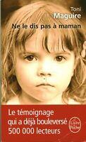 Livre Poche ne le dis pas à maman Toni Maguire Librairie Générale Française