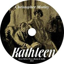 Kathleen, Christopher Morley Comedy Competition Suspense Audiobook on 1 MP3 CD