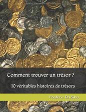 Comment trouver un trésor ? 10 véritables histoires de trésors