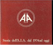 STORIA DELL'AIA DAL 1974 AD OGGI I PROTAGONISTI DELL'ACQUERELLO FABBRI 1986