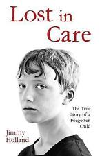 Lost in Care, Jimmy Holland, New Book