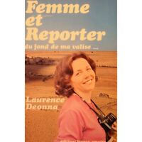 LAURENCE DEONNA femme et reporter 1980 FRANCE-EMPIRE biographie