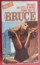 Livre UN SOIR EN COTE D'IVOIRE POUR OSS 117 Josette Bruce 1969 *