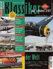 2k0703/ Klassiker der Luftfahrt - Ausgabe 3/2007 - TOPP HEFT