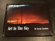 New Picture Book By Aaron Goodwin Autograph Sunset & Sky Photos By Aaron Goodwin