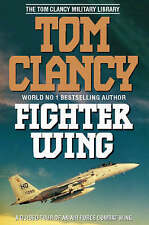 Fighter Wing: Guided Tour of an Air Force Combat Wing (The Tom Clancy Military L