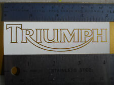 Triumph Motorcycle Fairing Sticker 4 Inch wide Metallic Gold or Any Color New