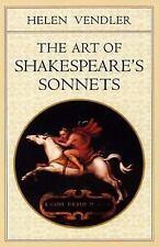 The Art of Shakespeare's Sonnets by Helen Vendler (1999, Paperback)